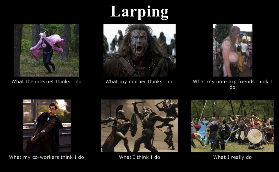 what my friends think larp