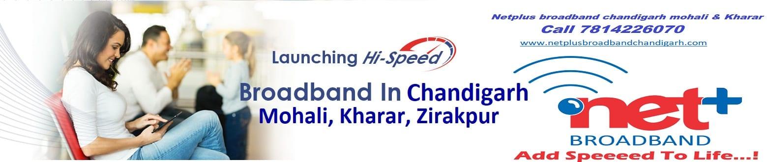 Netplus Broadband - Best Broadband Connection in Chandigarh